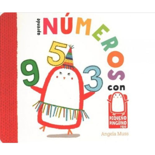 Aprende nmeros con pequeo pingino rojo / Learn Numbers with Little Red Penguin