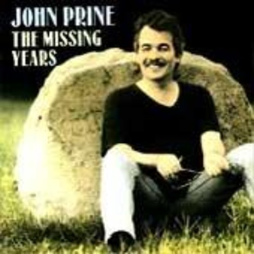 John Prine - Missing Years