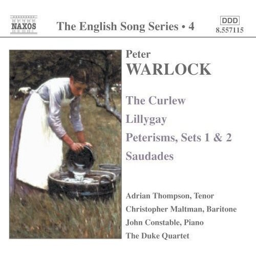 The English Song Series 4: Peter Warlock