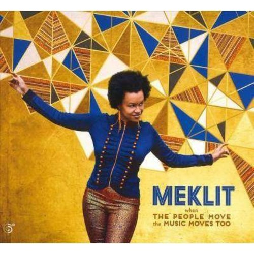 Meklit - When The People Move, The Music Moves Too [Audio CD]