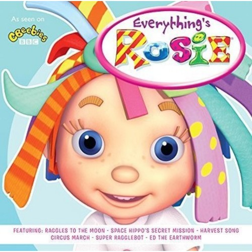Everything's Rosie [CD]