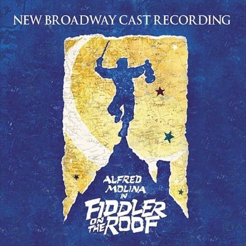 Fiddler on the Roof (2004 Broadway Revival Cast)