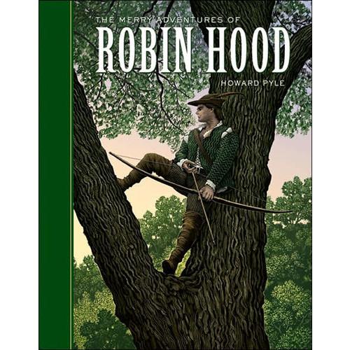 The Merry Adventures of Robin Hood: (World Classics, Unabridged)