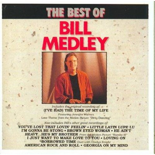 Bill Medley - Best of Bill Medley