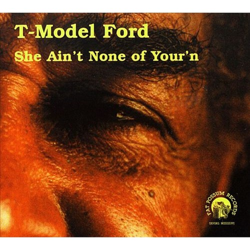 She Ain't None of Your'n [CD]