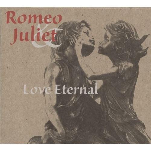 Romeo & Juliet: Love Eternal [CD]