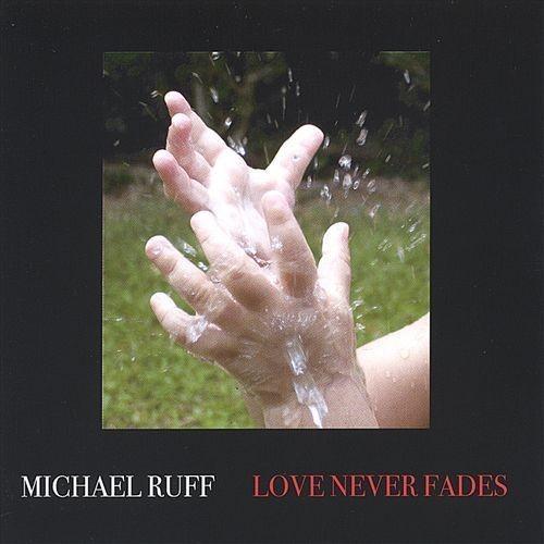 Love Never Fades [CD]