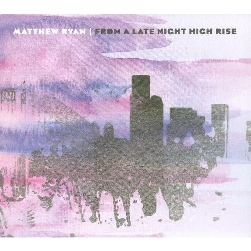 From a Late Night High Rise [CD]