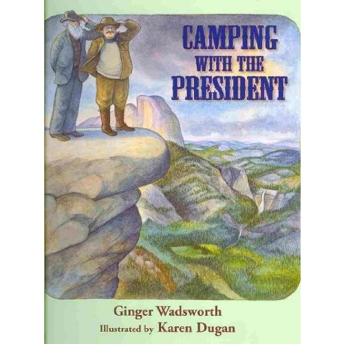 Camping With the President Camping With the President
