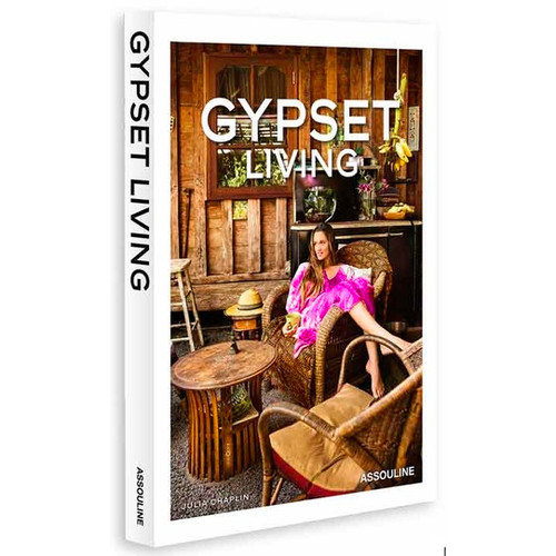 Gypset Living by Julia Chaplin Published by Assouline