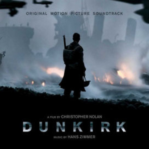 Dunkirk [Original Motion Picture Soundtrack]