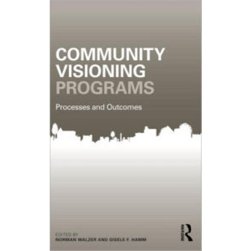 Community Visioning Programs: Processes and Outcomes