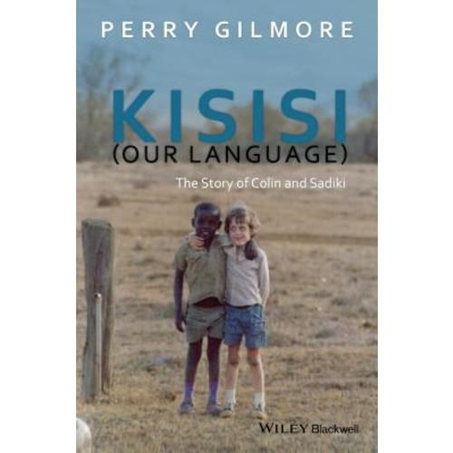 Kisisi Our Language: The Story of Colin and Sadiki