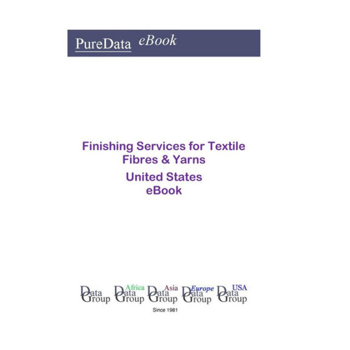 Finishing Services for Textile Fibres & Yarns United States