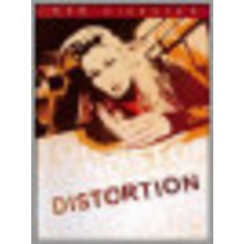 Distortion [DVD] [2005]