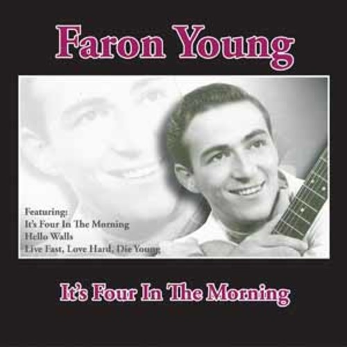 Faron Young - It's Four In The Morning [Audio CD]