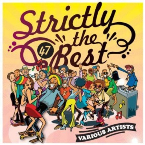 Strictly the Best, Vol. 47 [CD]
