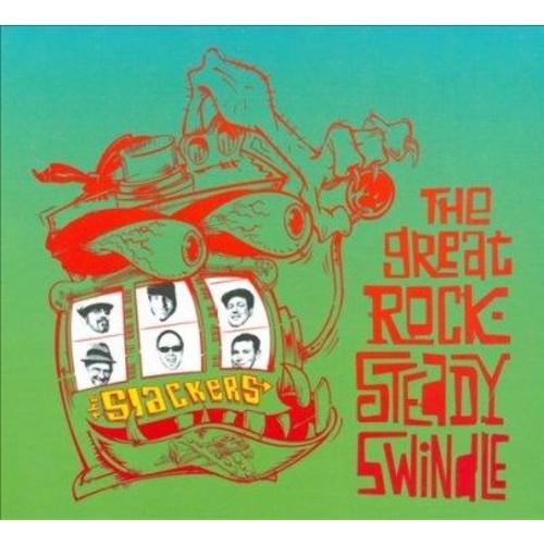 Slackers - The Great Rocksteady Swindle