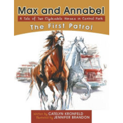 Max and Annabel: The First Patrol