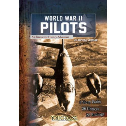 World War II Pilots: An Interactive History Adventure