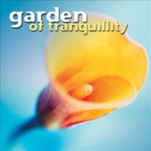 Garden of Tranquility [CD]