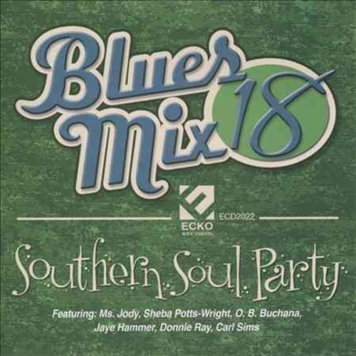 Various - Blues Mix 18: Southern Soul Party