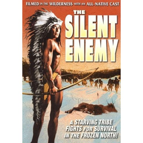 Silent Enemy: An Epic of the American Indian [DVD] [1930]