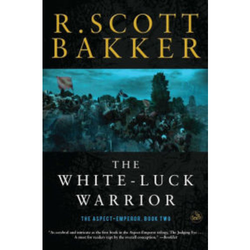 The White-Luck Warrior (Aspect-Emperor Series #2)