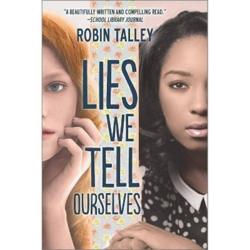 Lies We Tell Ourselves (Paperback)