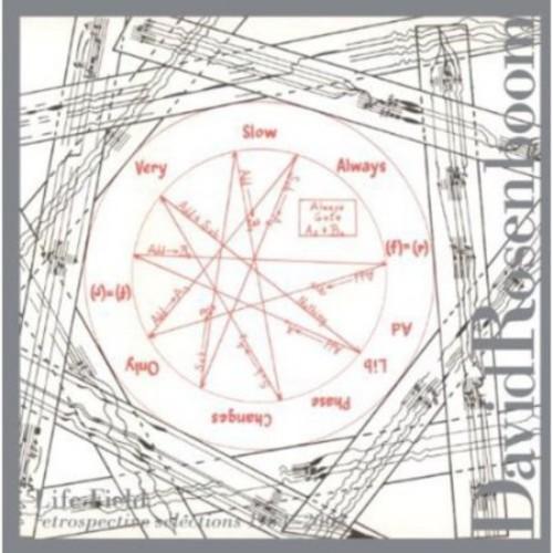 David Rosenboom: Life Field [CD]
