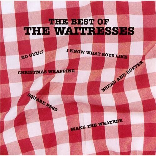 The Best of the Waitresses [CD]