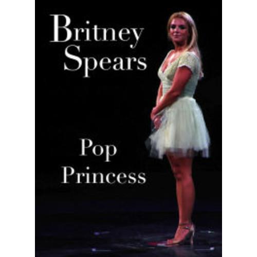 Britney Spears: Pop Princess