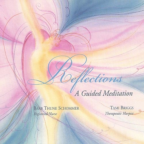 Reflections: A Guided Meditation [CD]