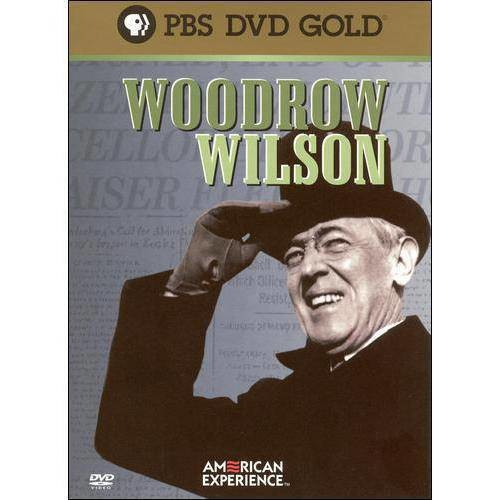 American Experience Woodrow Wilson