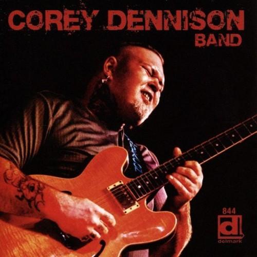 Corey Dennison Band [CD]