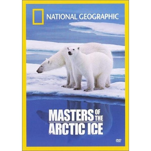 National Geographic: Masters of the Arctic Ice [DVD]