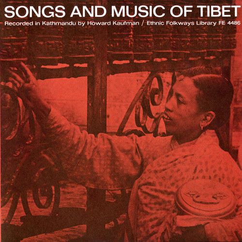 Songs and Music of Tibet [CD]
