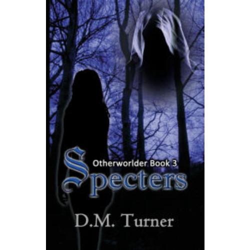Specters (Otherworlder, #3)