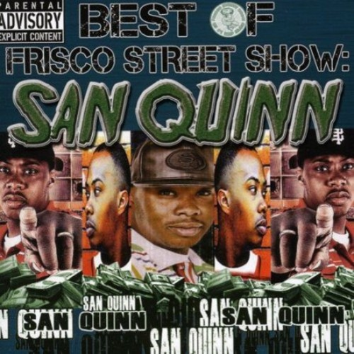 Best of Frisco Street Show: San Quinn [CD] [PA]