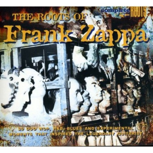 The Roots of Frank Zappa [CD]