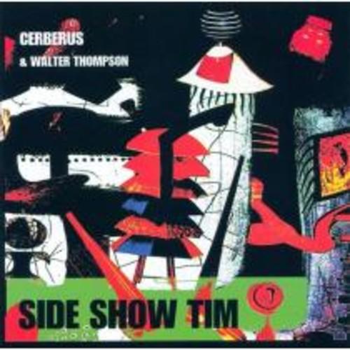 Side Show Tim [CD]