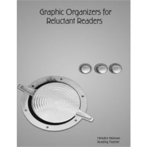 Graphic Organizers for Reluctant Readers