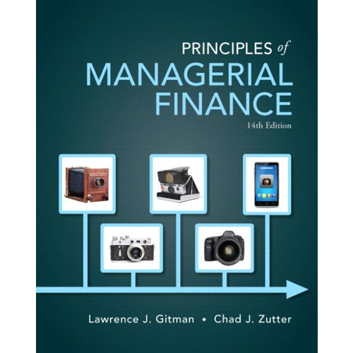 Principles of Managerial Finance / Edition 14