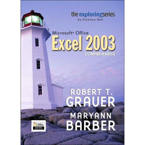Microsoft Office Excel 2003, Comprehensive / Edition 1