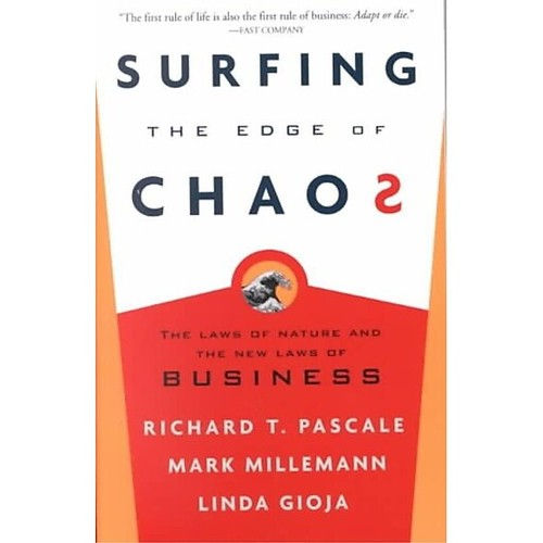 Surfing the Edge of Chaos: The Laws of Nature and the New Laws of Business Paperback