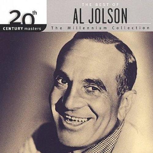 Al Jolson - 20th Century Masters - The Millennium Collection: The Best of Al Jolson