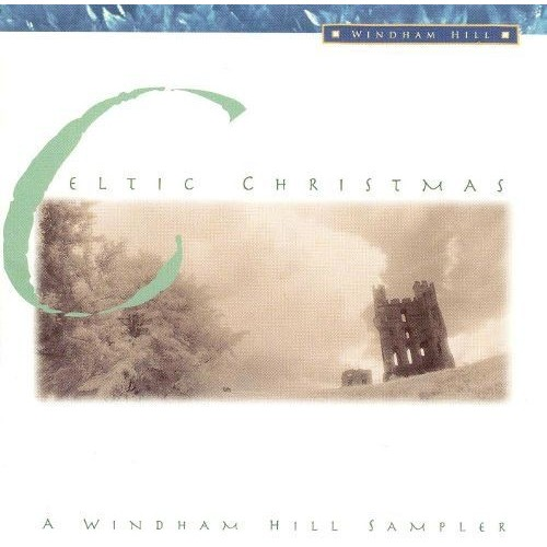 Celtic Christmas: A Windham Hill Sampler