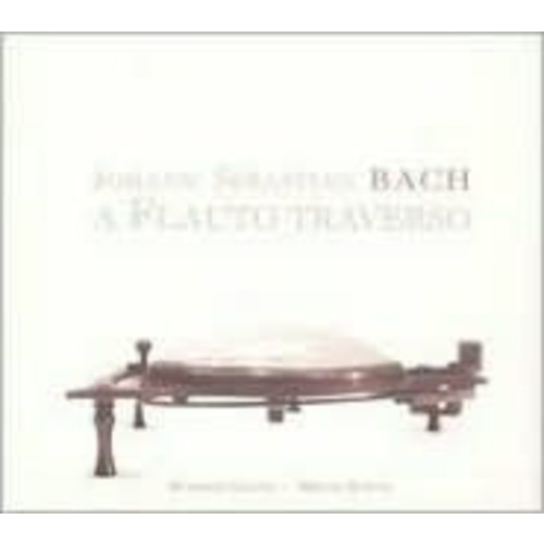 Johann Sebastian Bach: A Flauto Traverso