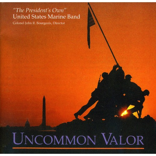U.S. MARINE BAND - UNCOMMON VALOR