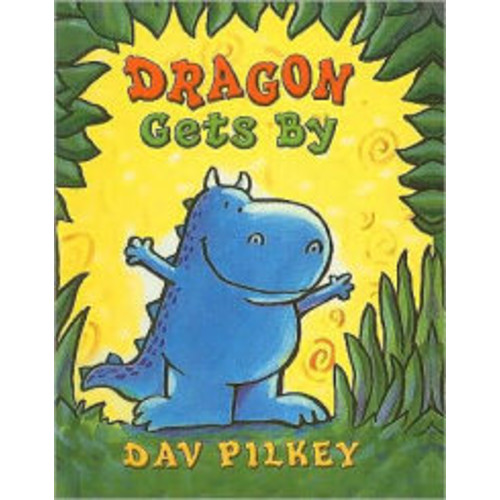 Dragon Gets By (Dragon Tales Series)